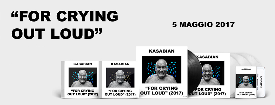 Kasabian - For Cyring Out Loud